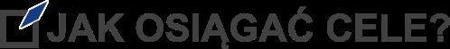Blog | Jak osiągać cele?